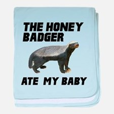 The Honey Badger Ate My Baby baby blanket