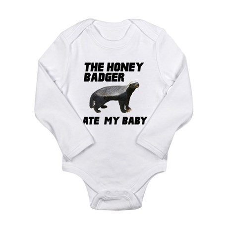The Honey Badger Ate My Baby Long Sleeve Infant Bo