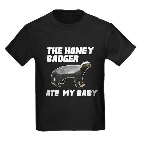 The Honey Badger Ate My Baby Kids Dark T-Shirt