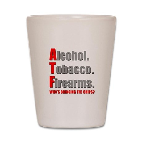 ATF Humor Shot Glass