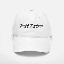 Butt Patrol Baseball Baseball Cap