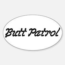 Butt Patrol Oval Decal