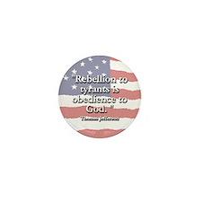 Thomas Jefferson: Rebellion To Tyrants Mini Button