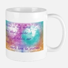 """Welcome to my world!"" Mug"