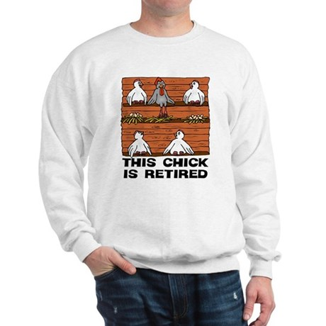 Retired Chick Sweatshirt