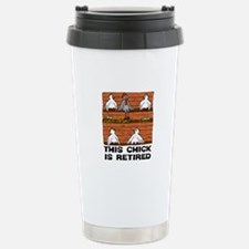 Retired Chick Travel Mug