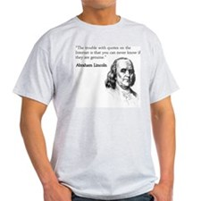 """The trouble with quotes on t T-Shirt"