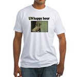 UNhappy Hour Fitted T-Shirt