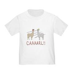 CAAAARL!! T