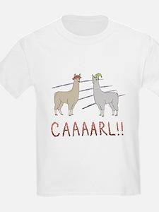 CAAAARL!! T-Shirt