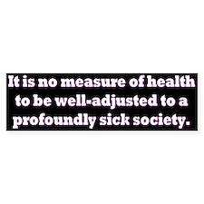 Krishnamurti quote bumper sticker