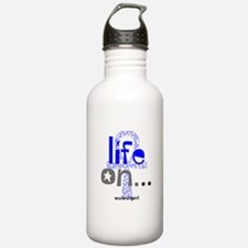 Life On... Water Bottle