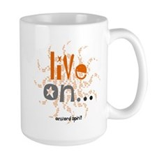 Live On... Mug