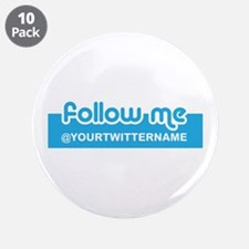 "Personalizable Twitter Follow 3.5"" Button (10 pack"