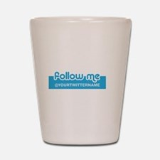 Personalizable Twitter Follow Shot Glass