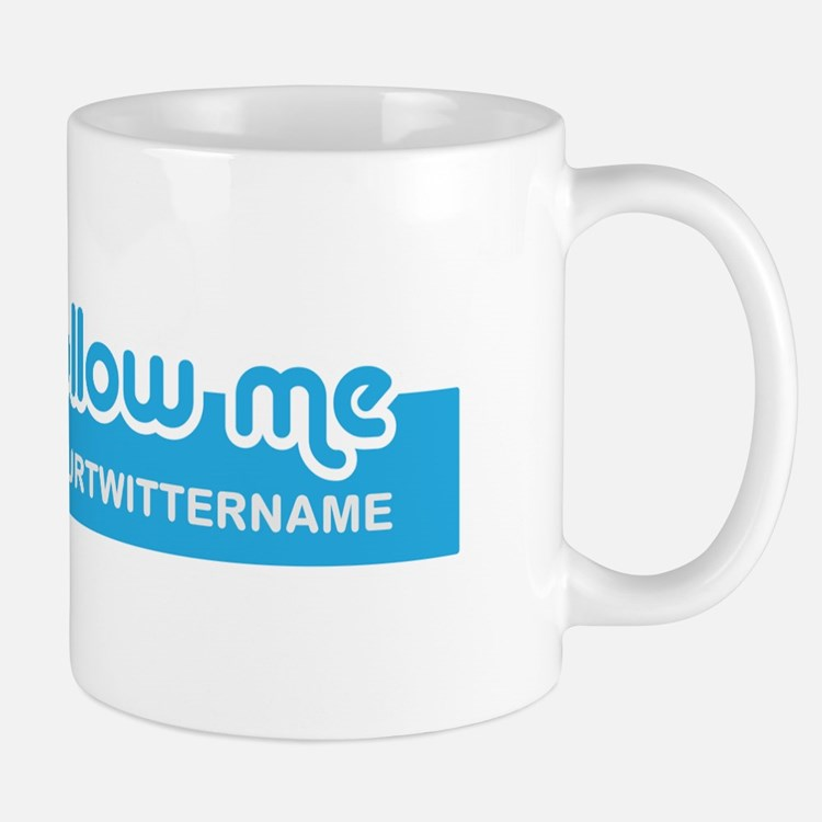 Personalizable Twitter Follow Mug