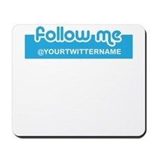 Personalizable Twitter Follow Mousepad