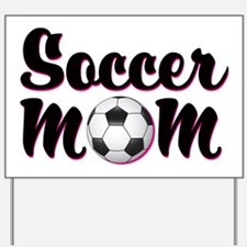Soccer Mom Yard Sign