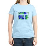 Earth Day Every Day Women's Light T-Shirt
