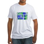 Earth Day Every Day Fitted T-Shirt