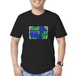 Earth Day Every Day Men's Fitted T-Shirt (dark)
