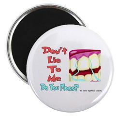 Do you Floss? Magnet