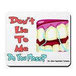 Do you Floss? Mousepad