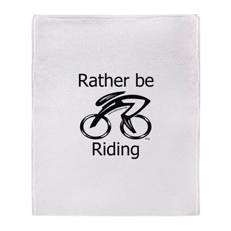 """""""Rather be Cycling"""" Throw Blanket"""