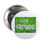 I Love Grass Button