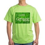 I Love Grass Green T-Shirt