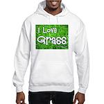 I Love Grass Hooded Sweatshirt