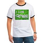 I Love Grass Ringer T