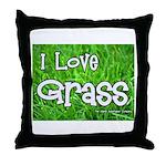 I Love Grass Throw Pillow