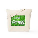 I Love Grass Tote Bag