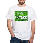 I Love Grass White T-Shirt