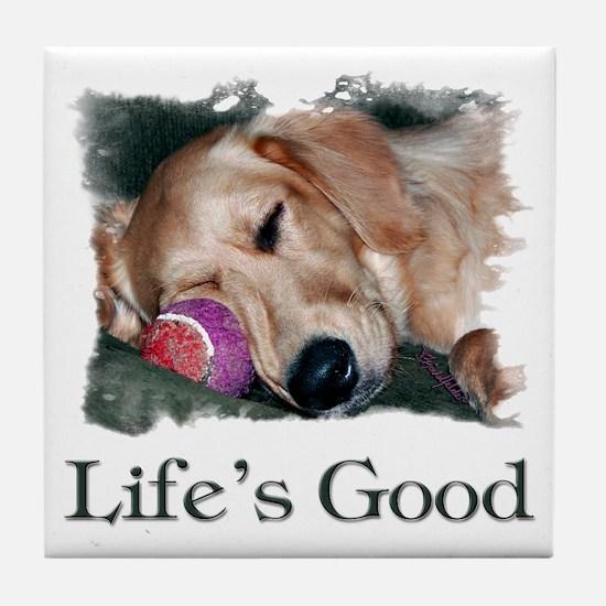 Life is Good Tile Coaster