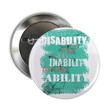 "Disability is... 2.25"" Button"