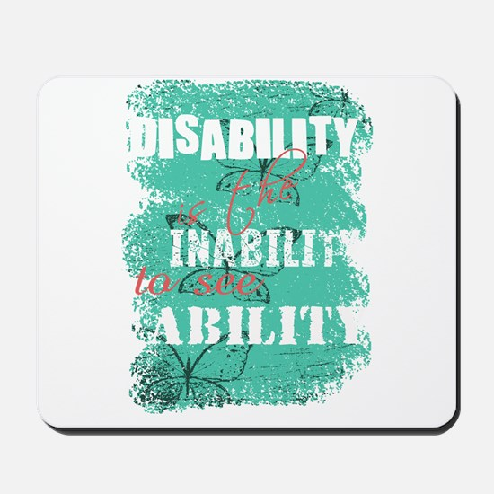Disability is... Mousepad