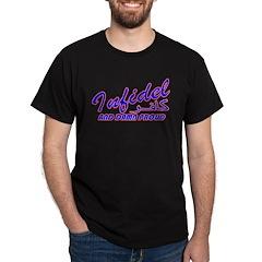 Proud Infidel (Kafir) Black T-Shirt