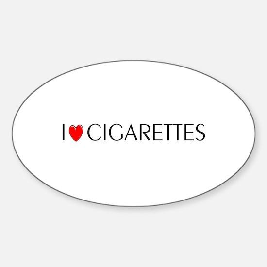 I Love Cigarettes Oval Decal