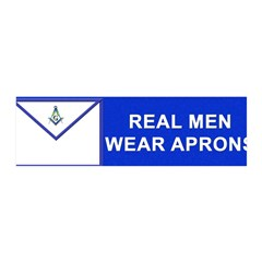 Masonic Real Men Wear Aprons 36x11 Wall Peel