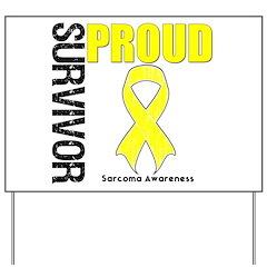 Sarcoma Proud Survivor Yard Sign