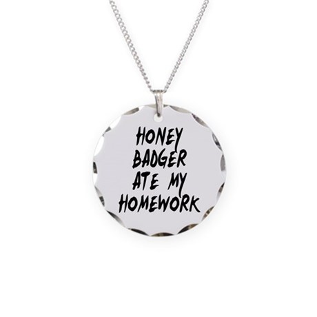 Honey Badger Ate My Homework Necklace Circle Charm