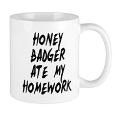 Honey Badger Ate My Homework Coffee Mug