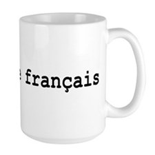 I Speak French Mug