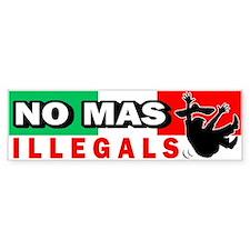 No Mas Illegals Bumper Bumper Sticker