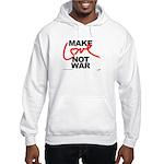 make love not war Hooded Sweatshirt