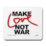 make love not war Mousepad