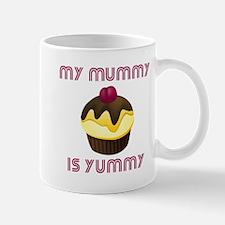 My Mummy Is Yummy Mug