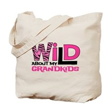 Wild About My Grandkids Tote Bag